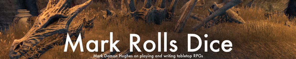 Mark Rolls Dice